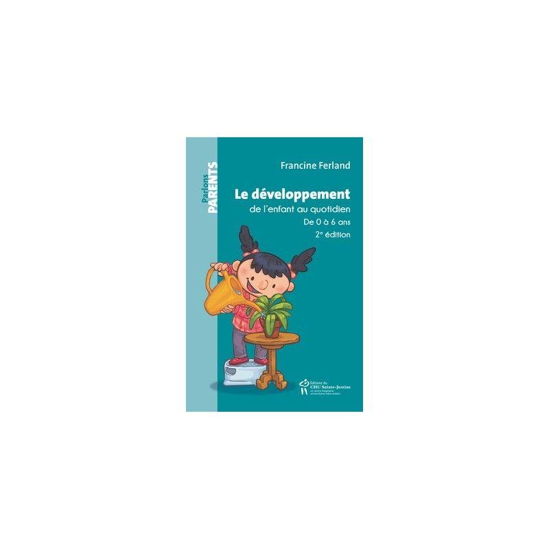 Développement de l'enfant au quotidien (0/6 ans) (2è édition)