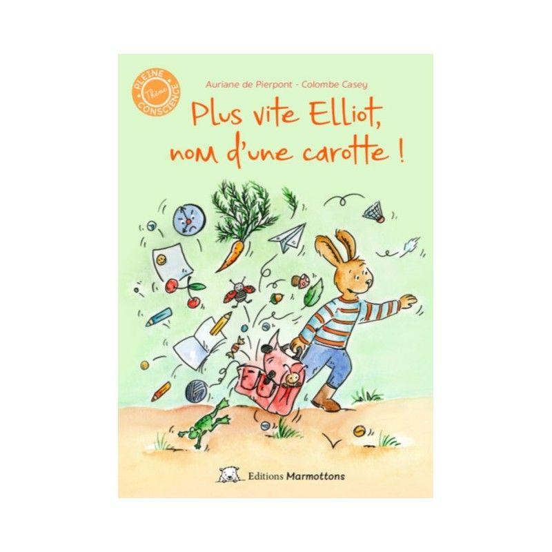Plus vite Elliot, nom d'une carotte !