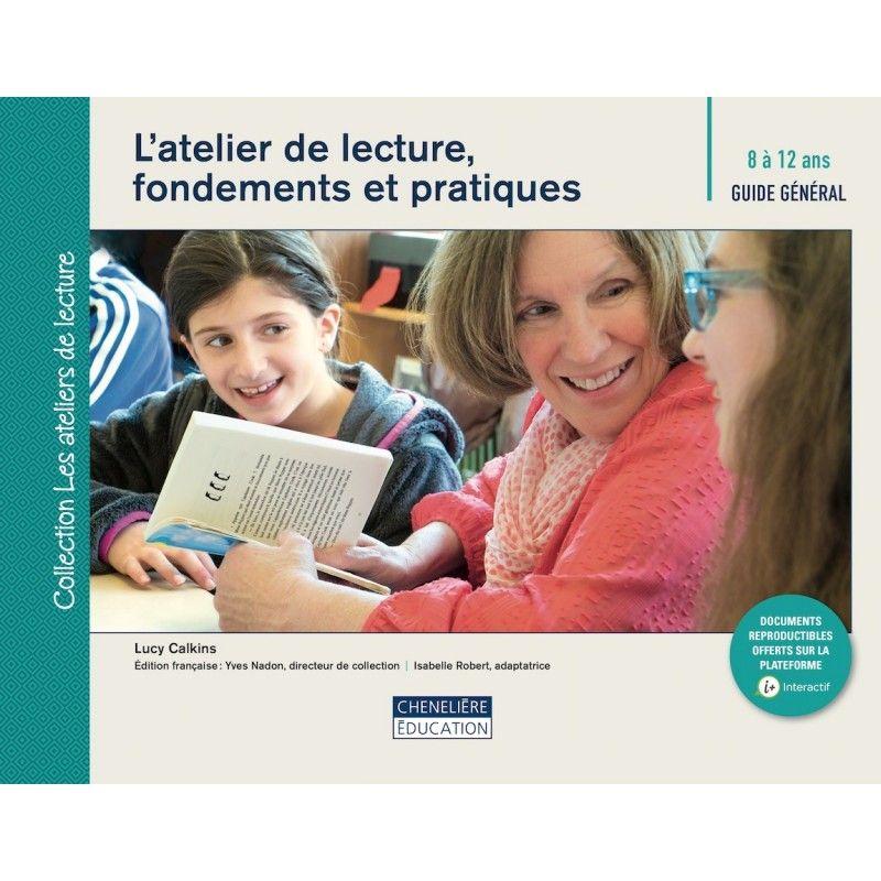 Atelier de lecture : fondements et pratiques 8/12 ans