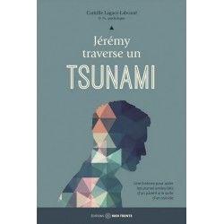 Jérémy traverse un tsunami