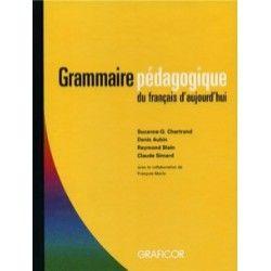 Grammaire pédagogique du français d'aujourd'hui