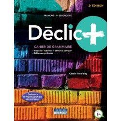 Décli+ Cahier grammaire 2ème secondaire