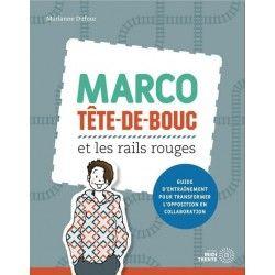 Marco Tête-de-bouc et les rails rouges