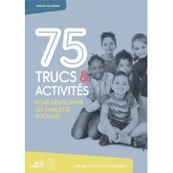 75 Trucs et activités pour...