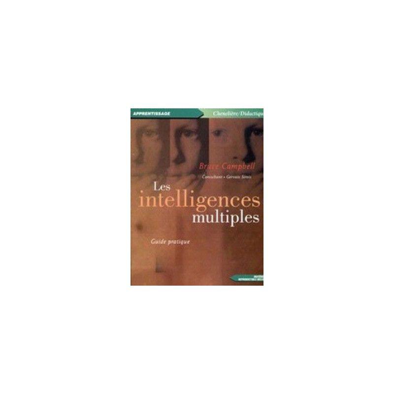 Les intelligences multiples guide pratique