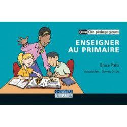 Enseigner au primaire (Clés pédagogiques)