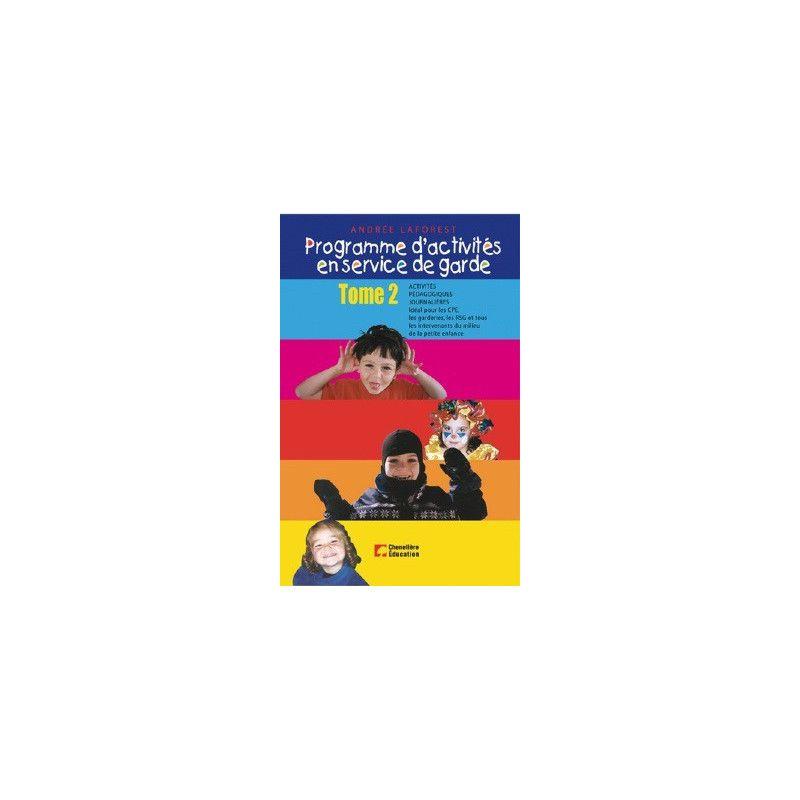 Programme d'activités en service de garde tome 2
