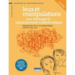 Jeux et manipulations pour développer le raisonnement mathématique