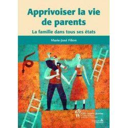 Apprivoiser la vie de parents
