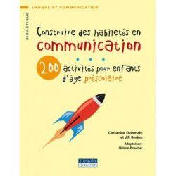 Construire des habiletés en communication