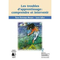 Troubles d'apprentissage : comprendre et intervenir