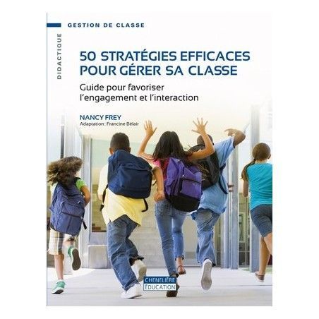 50 stratégies efficaces pour gérer sa classe