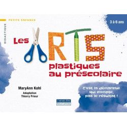 Arts plastiques au préscolaire (Les)