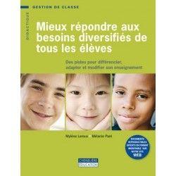 Mieux répondre aux besoins diversifiés de tous les élèves