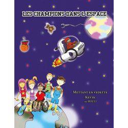 Les champions dans l'espace