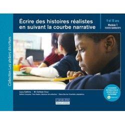 Écrire des histoires réalistes en suivant la courbe narrative (9-10 ans)