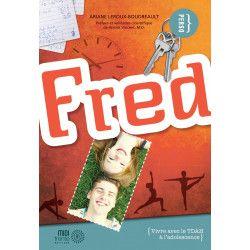 Fred - Vivre avec le TDAH à l'adolescence