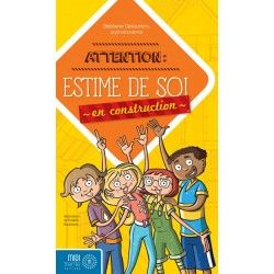 Attention : Estime de soi en construction
